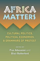 Africa Matters  – Cultural politics, political economies and grammars of protest