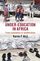 Under-Education in Africa: From Colonialism to Neoliberalism