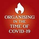 Reflections on, and learnings from, Organising in the time of Covid-19: Rene Loewenson interviews Firoze Manji
