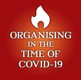 Perspectives on organising in the times of Covid19