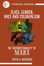Class, gender, race & colonialism: The 'intersectionality' of Marx - Thinking Freedom Pamphlet