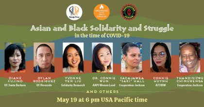Asian and Black solidarity and struggle in the time of Covid-19